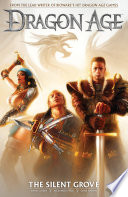 Dragon Age Volume 1  The Silent Grove