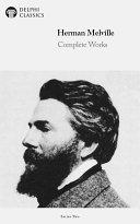 download ebook delphi complete works of herman melville (illustrated) pdf epub