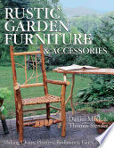 Rustic Garden Furniture   Accessories