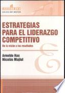 Estrategias para el liderazgo competitivo