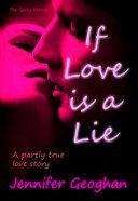 If Love Is A Lie