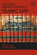 The Ashgate Research Companion to Islamic Law