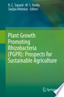 Plant Growth Promoting Rhizobacteria Pgpr Prospects For Sustainable Agriculture