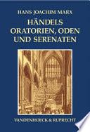 Händels Oratorien, Oden und Serenaten