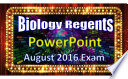 Biology Regents Powerpoint Spectacular August 2016 Living Environment Exam