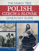 The Family Tree Polish  Czech And Slovak Genealogy Guide