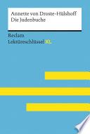 Die Judenbuche von Annette von Droste-Hülshoff: Lektüreschlüssel mit Inhaltsangabe, Interpretation, Prüfungsaufgaben mit Lösungen, Lernglossar. (Reclam Lektüreschlüssel XL)