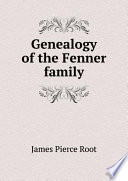 Genealogy Of The Fenner Family
