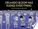Orlando Bloom Has Ruined Everything Fox Family Follows Jason Peter Paige