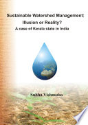 Sustainable Watershed Management  Illusion or Reality