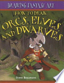 How to Draw Orcs  Elves  and Dwarves