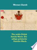 The Noble Polish Family Mach Die Adlige Polnische Familie Mach