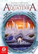 Die W  chter von Aquaterra