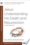 Jesus  Understanding His Death and Resurrection