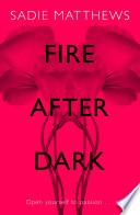Fire After Dark