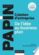 Cr  ation d entreprise   De l id  e au business plan