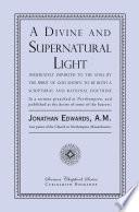 A Divine and Supernatural Light
