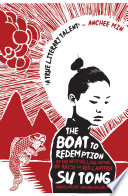 The Boat to Redemption by Su Tong