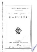 Artist-biographies: Raphael. Leonardo da Vinci. Michael Angelo