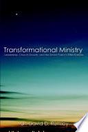 Transformational Leadership  The Senior Pastor s Impact on Church Effectiveness