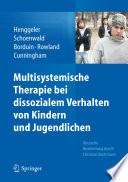 Multisystemische Therapie bei dissozialem Verhalten von Kindern und Jugendlichen