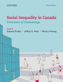 Social Inequality in Canada: Dimensions of Disadvantage