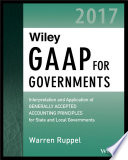 Wiley GAAP for Governments 2017