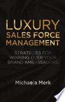 Luxury Sales Force Management