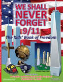 We Shall Never Forget 9 11