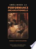Améliorer la performance organisationnelle Nous Serions Par Consequent Heureux Que