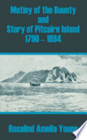 Mutiny of the Bounty and Story of Pitcairn Island 1790   1894