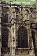 La catedral gotica / The Gothic Cathedral