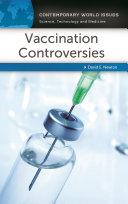 Vaccination Controversies