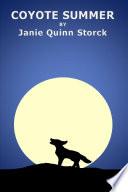 Ebook COYOTE SUMMER Epub Janie Quinn Storck Apps Read Mobile