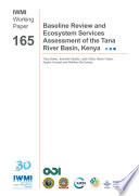 Baseline Review And Ecosystem Services Assessment Of The Tana River Basin Kenya