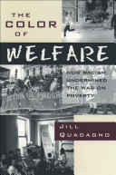 The Color of Welfare  How Racism Undermined the War on Poverty