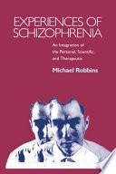 Experiences Of Schizophrenia
