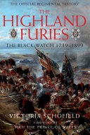 Highland Furies  The Black Watch 1739   1899