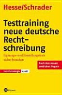 Testtraining neue deutsche Rechtschreibung
