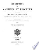 Description des machines et procedes specifies dans les brevets d invention  de perfectionnement et d importation  dont la duree est expir  e