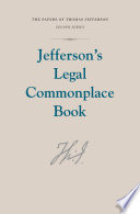 Jefferson s Legal Commonplace Book Book PDF