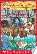 Mouse Overboard   Geronimo Stilton  62