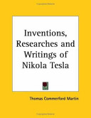 The Inventions  Researches and Writings of Nikola Tesla   1894