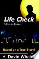Life Check  A Human Journey