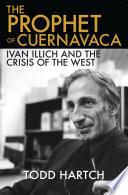 The Prophet of Cuernavaca
