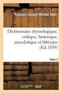 Dict  Etymologique  Critique  Historique      PR Servir A L Hist de La Langue Francaise T2  Ed 1839