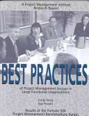 Best Practices Of Project Management Groups In Large Functional Organizations : ...