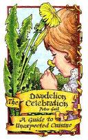 The Dandelion Celebration