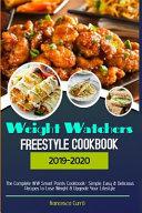Weight Watchers Freestyle Cookbook 2019 20