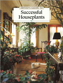 Ortho s Guide to Successful Houseplants